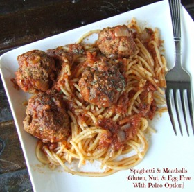 Spaghetti and Meatballs - Gluten Free, Egg Free, Nut Free